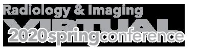 2020 Virtual Spring Radiology & Imaging Conference